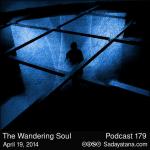 Sadayatana Podcast #179 «The Wandering Soul»