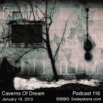 Sadayatana Podcast #116 «Caverns Of Dream»