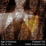 Sadayatana Podcast #133 «Age of Science»