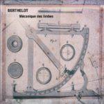 Berthelot - «Mécanique Des Limbes»