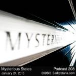 Sadayatana Podcast #208 «Mysterious States»